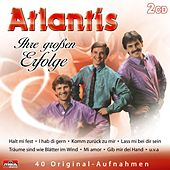 Play & Download Ihre großen Erfolge by Atlantis | Napster