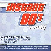 Play & Download Instant 80's by Various Artists | Napster