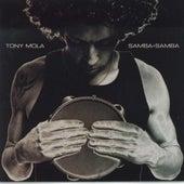 Samba + Samba by Tony Mola
