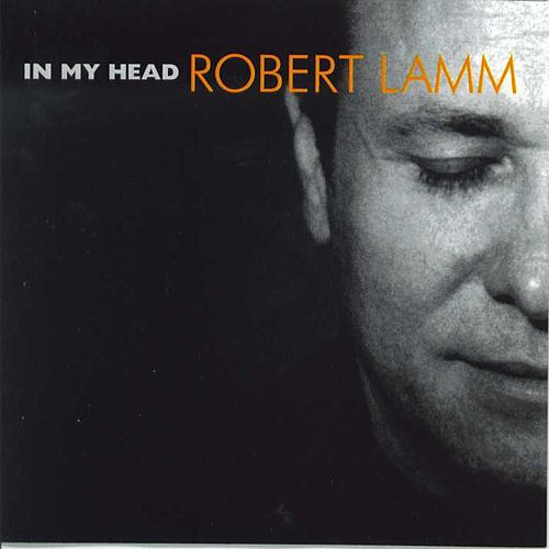 Play & Download In My Head by Robert Lamm | Napster