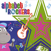 Play & Download Alphabet Rockers by Alphabet Rockers | Napster