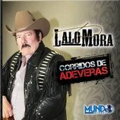 Corridos de Adeveras by Lalo Mora