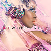 Play & Download Rewine by Rudy | Napster