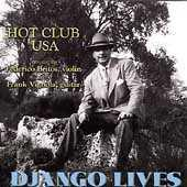 Django Lives! by Hot Club USA