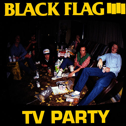Play & Download TV Party by Black Flag | Napster