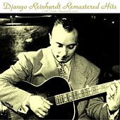 Play & Download Remastered Hits by Django Reinhardt | Napster