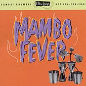 Ultra-Lounge Vol. 2: Mambo Fever by Various Artists