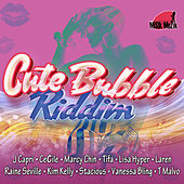 Play & Download Cute Bubble Riddim by Various Artists | Napster
