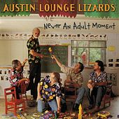 Play & Download Never An Adult Moment by The Austin Lounge Lizards | Napster