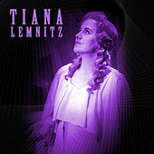 Play & Download Tiana Lemnitz by Various Artists | Napster
