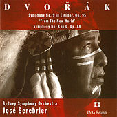 Play & Download Dvorak: Symphony Nos. 9 & 8 by Sydney Symphony Orchestra | Napster