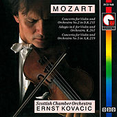 Play & Download Mozart: Violin Concerto Nos. 2 & 5 by Ernst Kovacic | Napster