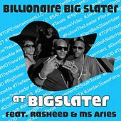 Play & Download At Bigslater (feat. Rasheed & Ms. Aries) by Billionaire Big Slater | Napster