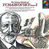 The Glorious Melodies of Tchaikovsky by Various Artists