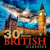 30 Must-Have British Classics von Various Artists