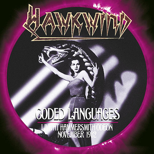 Play & Download Coded Languages: Live at Hammersmith Odeon November 1982 by Hawkwind | Napster