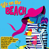 Play & Download Life on the Beach by Various Artists | Napster