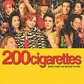 Play & Download 200 Cigarettes by Various Artists | Napster