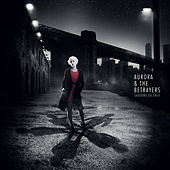 Shadows Go Away de Aurora & The Betrayers