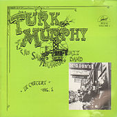 Play & Download Turk Murphy and His San Francisco Jazz Band in Concert, Vol. 1 by Turk Murphy | Napster