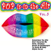 Play & Download Pop Is in the Air Vol. 3 by Various Artists | Napster