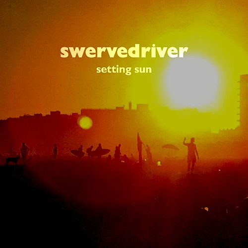 Play & Download Setting Sun by Swervedriver | Napster