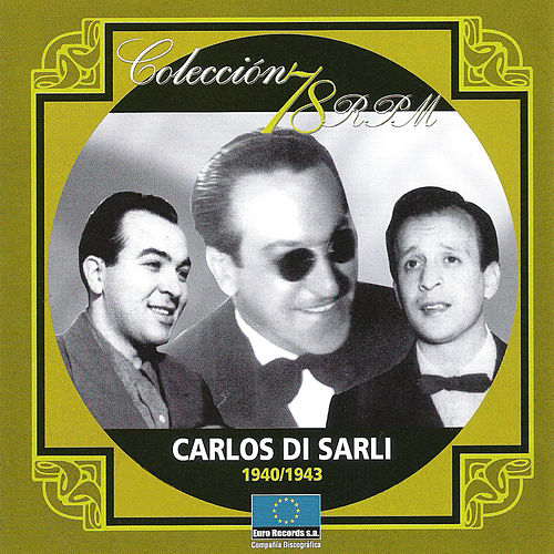 Play & Download 1940-1943 by Carlos DiSarli | Napster