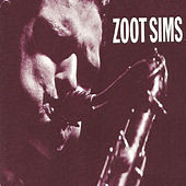 Zoot Sims by Various Artists