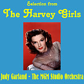 Play & Download Selections from the Harvey Girls by Various Artists | Napster