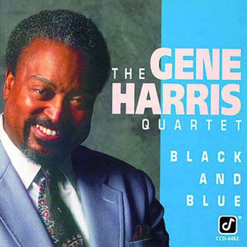 Play & Download Black and Blue by Gene Harris | Napster