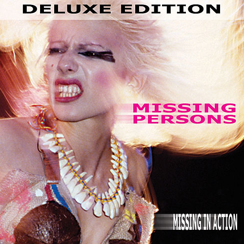 Missing in Action - Deluxe Edition von Missing Persons