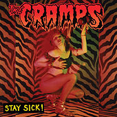 Play & Download Stay Sick! by The Cramps | Napster