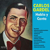 Play & Download Habla y Canta by Carlos Gardel | Napster