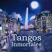 Play & Download Tangos Inmortales by Various Artists | Napster