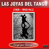 Play & Download Las Joyas del Tango, Vol. 2 by Various Artists | Napster