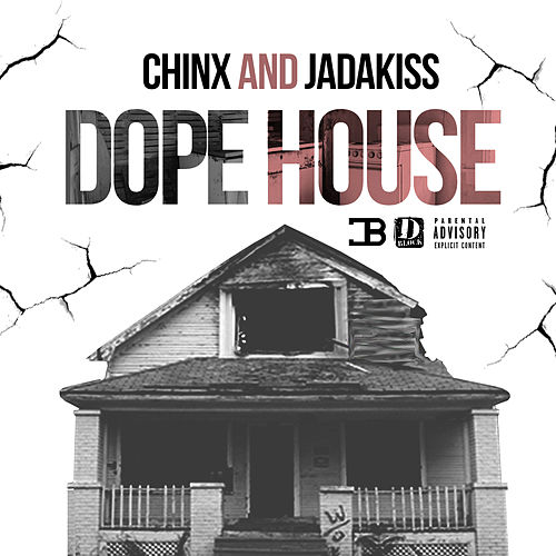 Dope House (feat. Jadakiss) by Chinx