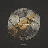 Play & Download After the Flowers - EP by L'Orange | Napster