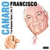 Vólumen 2 by Francisco Canaro Y Su Orquesta Típica