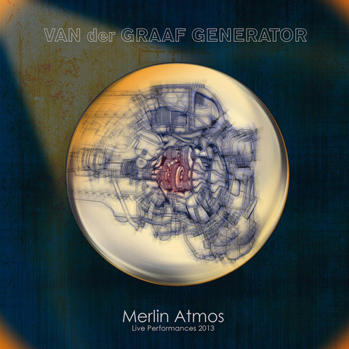 Play & Download Merlin Atmos: Live Performances 2013 (Deluxe Edition) by Van Der Graaf Generator | Napster