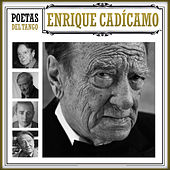 Play & Download Poetas del Tango Enrique Cadícamo by Various Artists | Napster