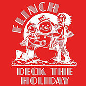 Play & Download Deck the Holiday by Flinch | Napster