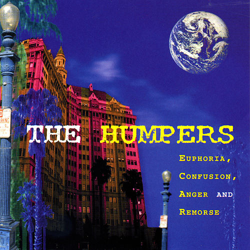 Play & Download Euphoria, Confusion, Anger and Remorse by The Humpers | Napster