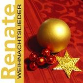 Play & Download Weihnachtslieder by Renate | Napster