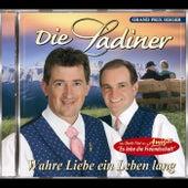 Play & Download Wahre Liebe, ein Leben lang by Die Ladiner | Napster
