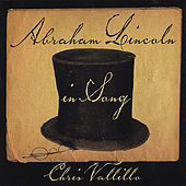 Play & Download Abraham Lincoln in Song by Chris Vallillo | Napster