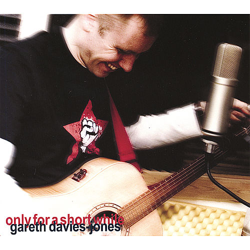 Play & Download Only for a Short While by Gareth Davies-Jones | Napster