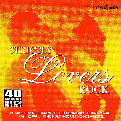 Play & Download Strictly Lovers Rock by Various Artists | Napster