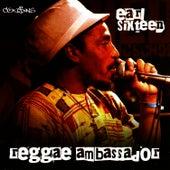 Reggae Ambassador by Earl Sixteen