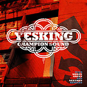 Play & Download Champion Sound by Yes King | Napster