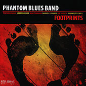 Play & Download Footprints by Phantom Blues Band | Napster